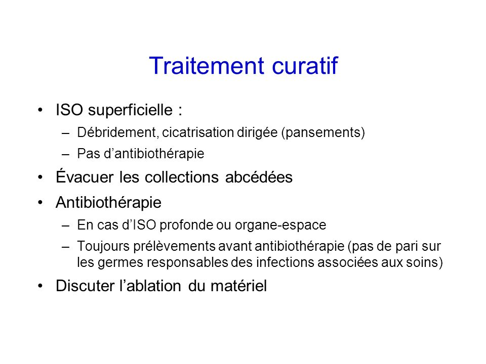 Traitement curatif ISO superficielle :