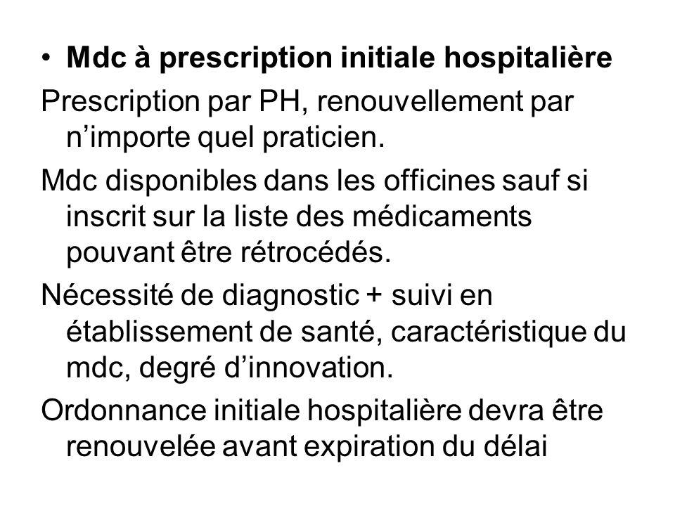Mdc à prescription initiale hospitalière