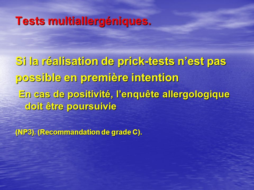 Tests multiallergéniques.