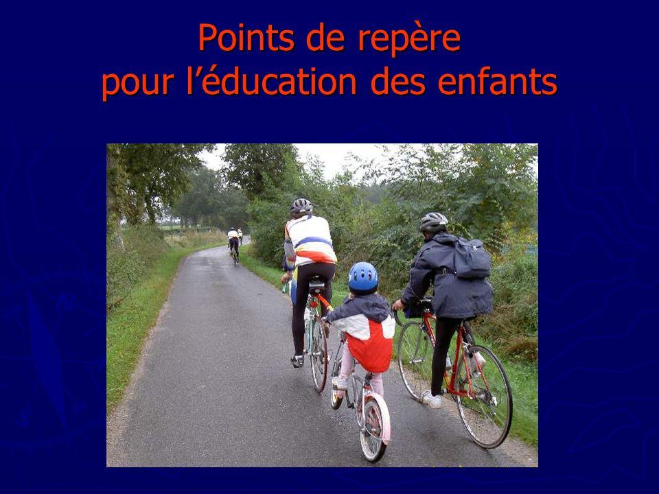 Points de repère pour l'éducation des enfants