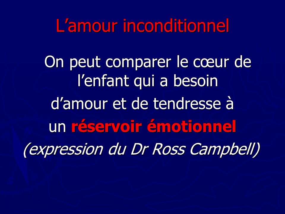 L'amour inconditionnel