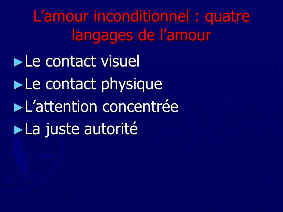 L'amour inconditionnel : quatre langages de l'amour