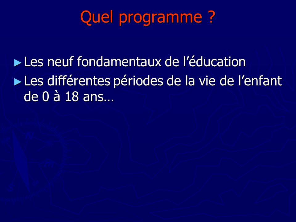 Quel programme Les neuf fondamentaux de l'éducation