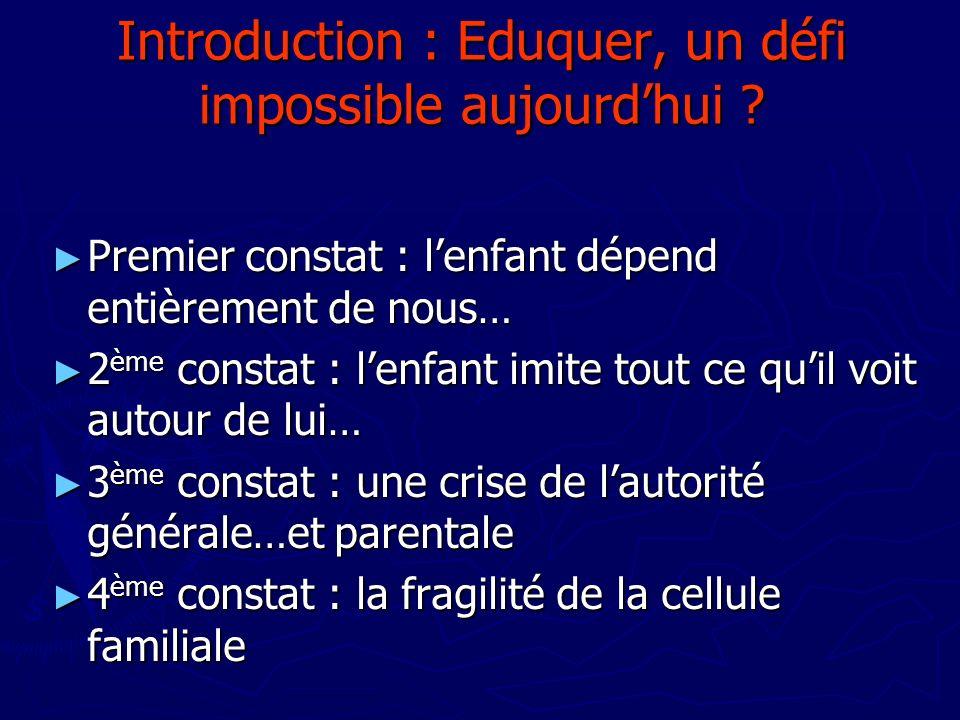 Introduction : Eduquer, un défi impossible aujourd'hui
