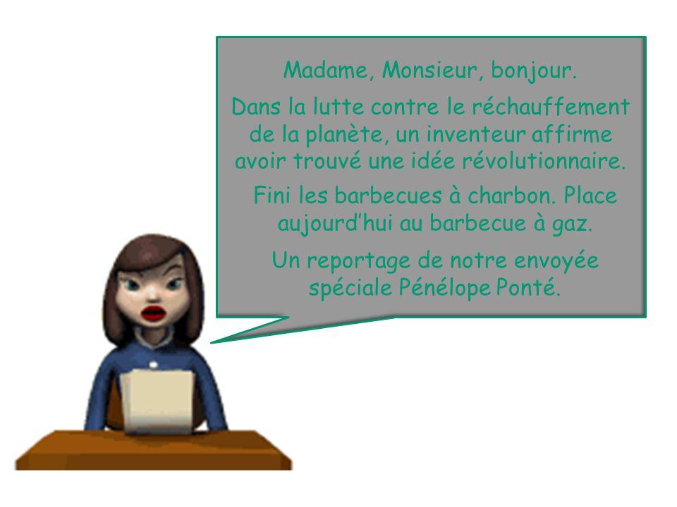 Madame, Monsieur, bonjour.