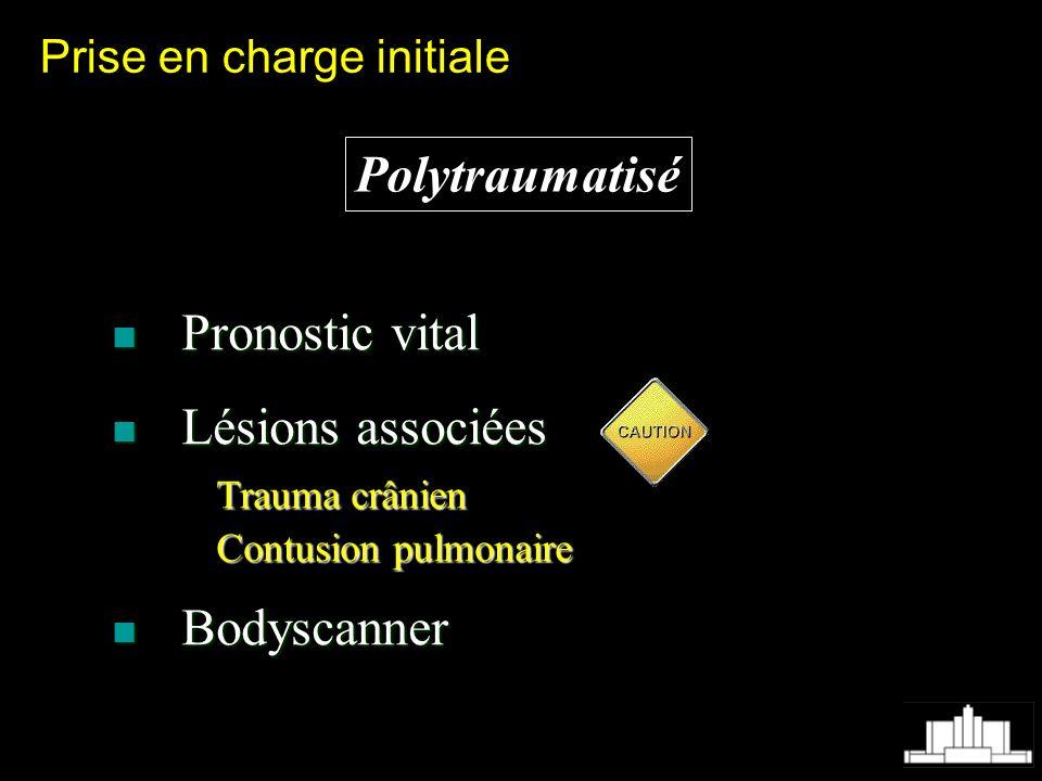 Polytraumatisé Pronostic vital Lésions associées Bodyscanner