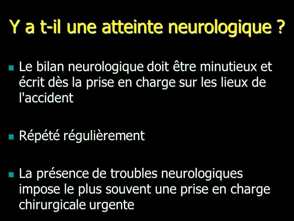 Y a t-il une atteinte neurologique