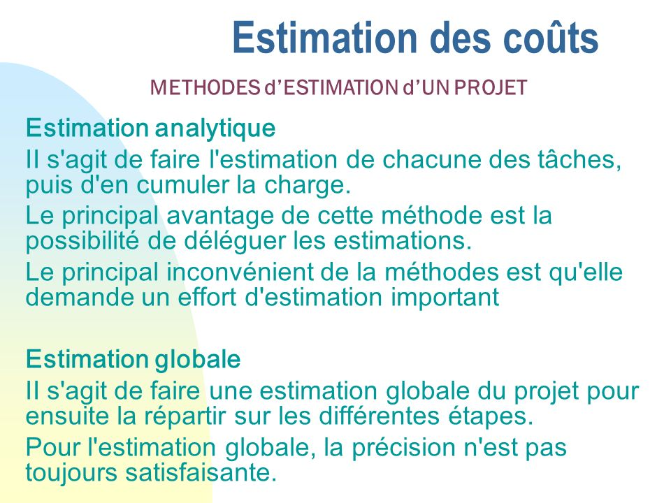 Estimation des coûts Estimation analytique