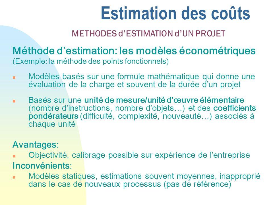 Estimation des coûts Méthode d'estimation: les modèles économétriques