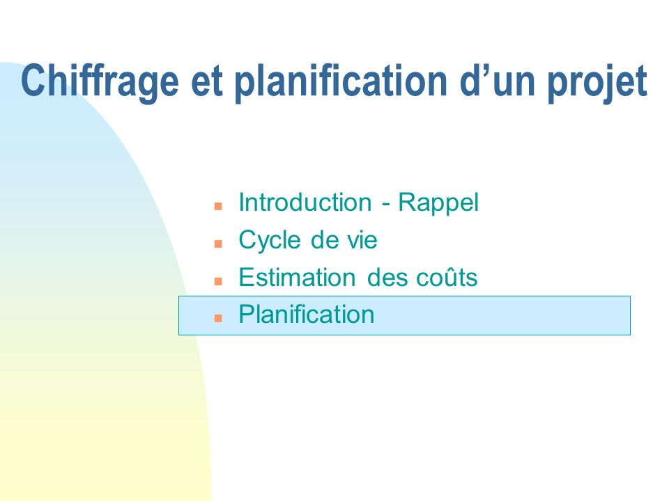 Chiffrage et planification d'un projet