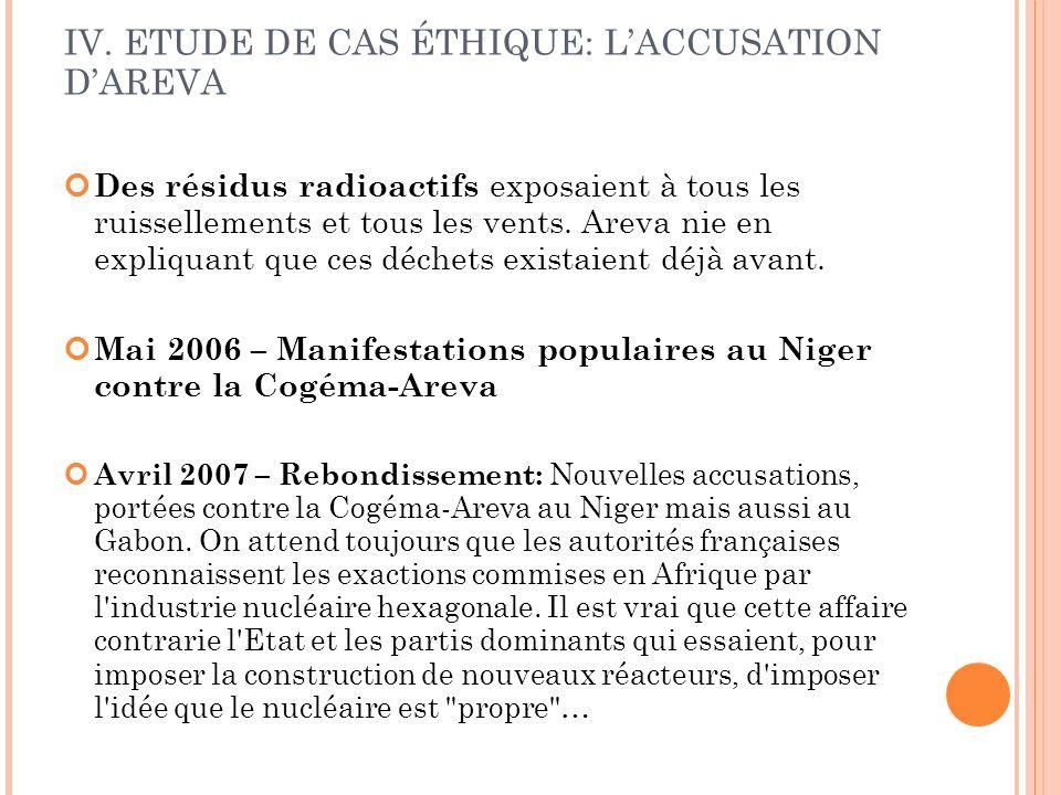 IV. ETUDE DE CAS ÉTHIQUE: L'ACCUSATION D'AREVA