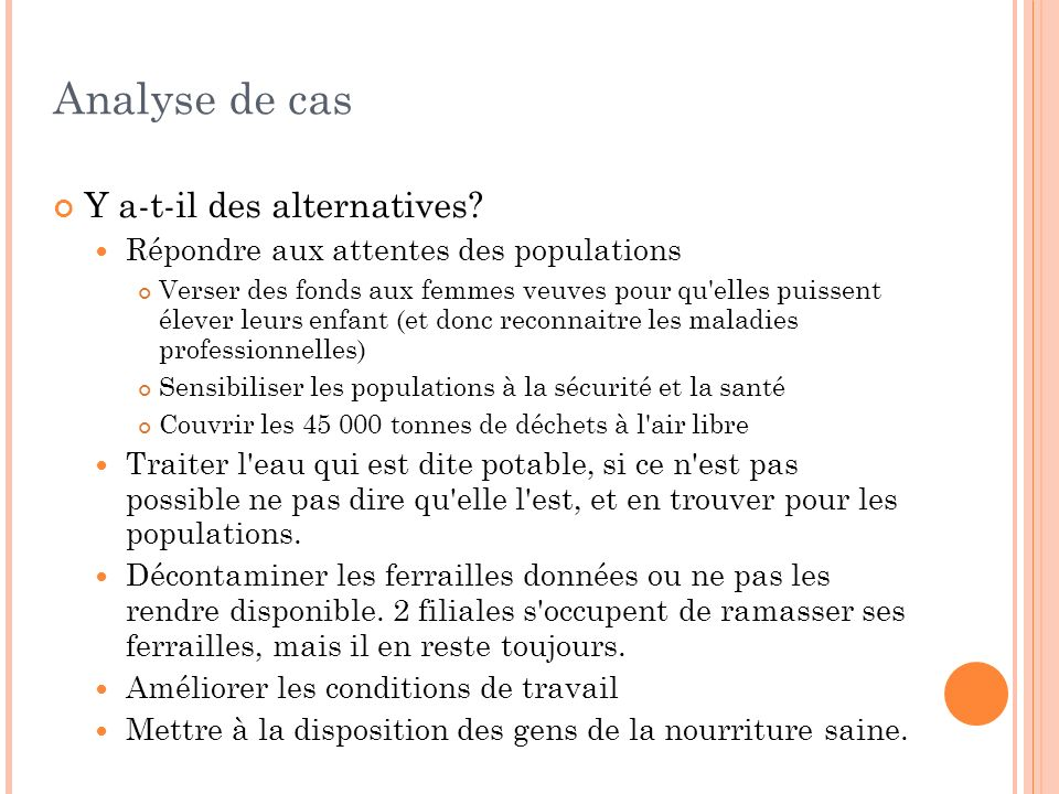 Analyse de cas Y a-t-il des alternatives