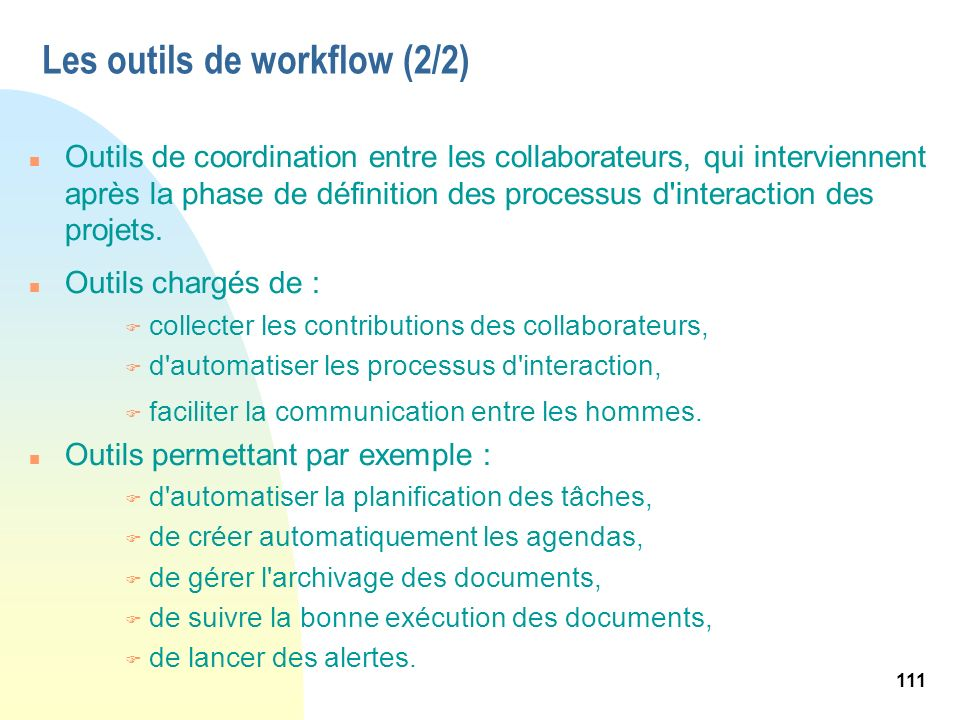 Les outils de workflow (2/2)