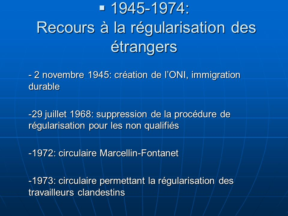 1945-1974: Recours à la régularisation des étrangers