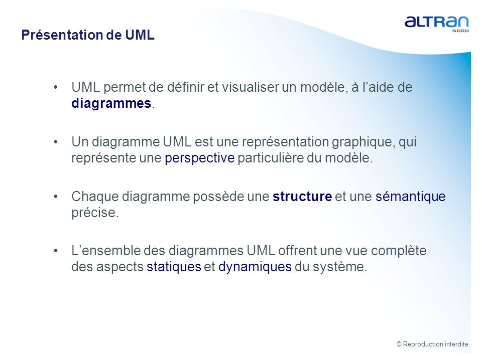 Présentation de UML UML permet de définir et visualiser un modèle, à l'aide de diagrammes.