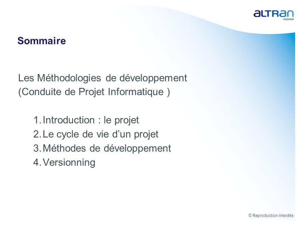 Sommaire Les Méthodologies de développement. (Conduite de Projet Informatique ) Introduction : le projet.