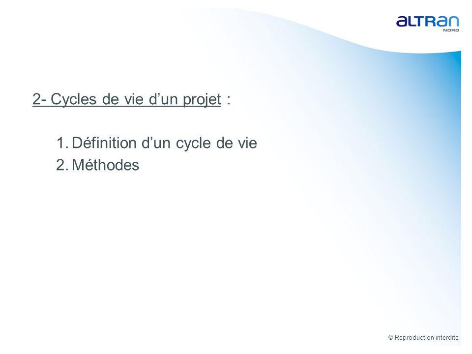 2- Cycles de vie d'un projet : Définition d'un cycle de vie Méthodes