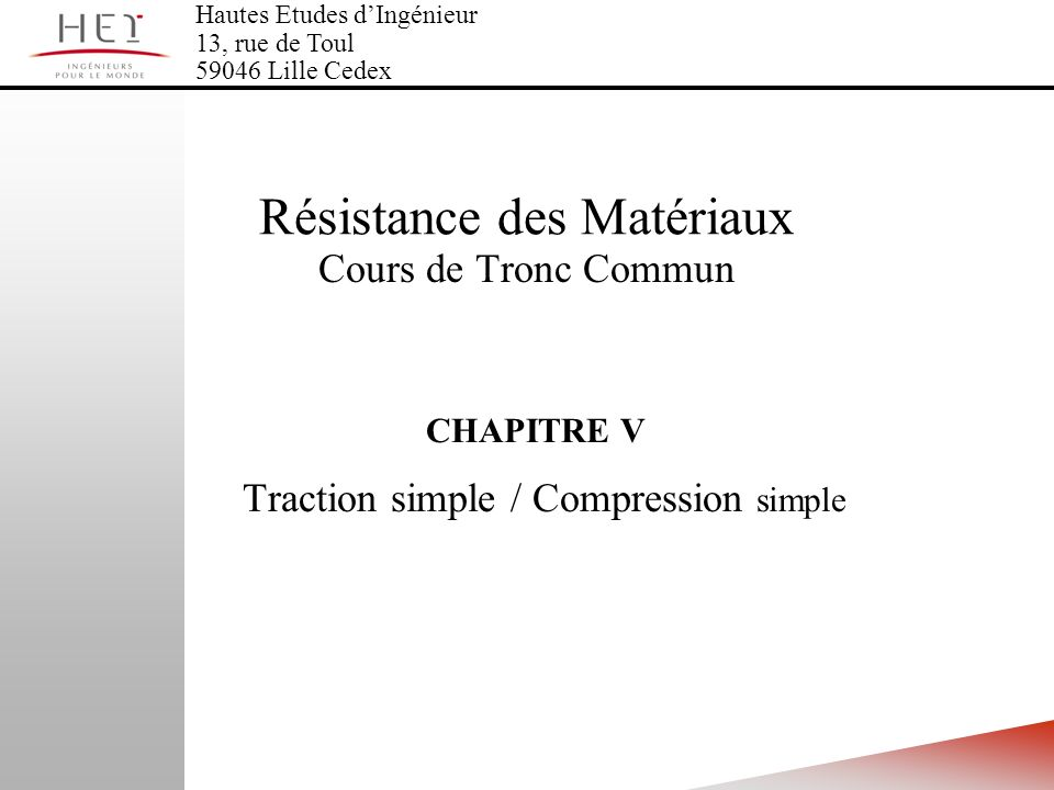 CHAPITRE V Traction simple / Compression simple