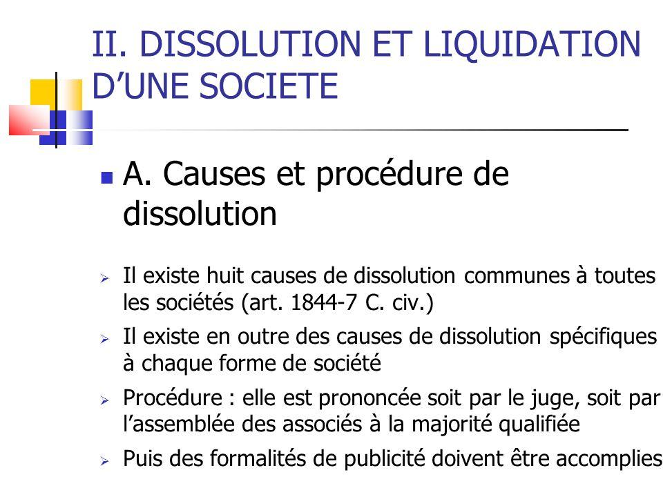 II. DISSOLUTION ET LIQUIDATION D'UNE SOCIETE