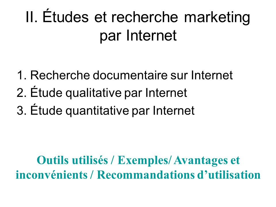 II. Études et recherche marketing par Internet