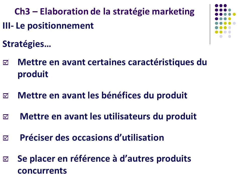 Ch3 – Elaboration de la stratégie marketing
