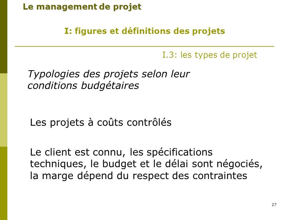 Typologies des projets selon leur conditions budgétaires