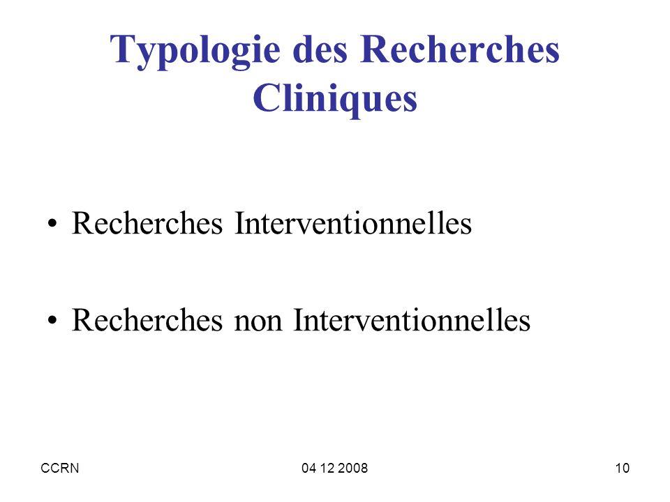 Typologie des Recherches Cliniques