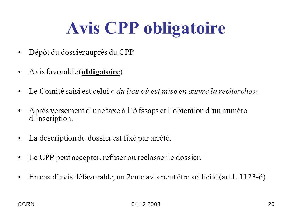 Avis CPP obligatoire Dépôt du dossier auprès du CPP