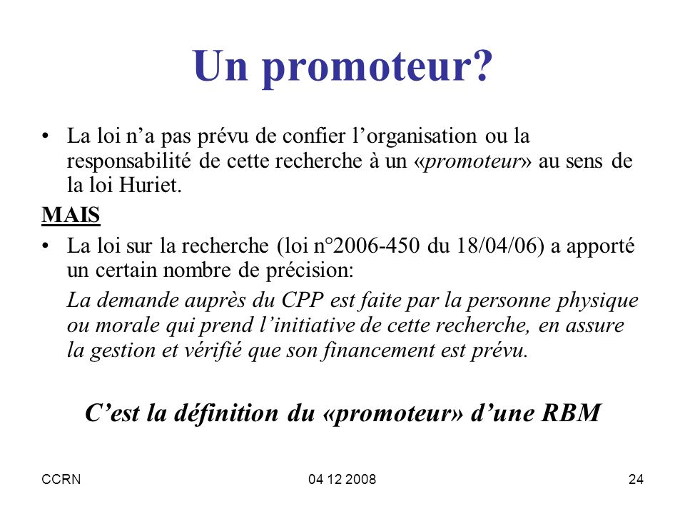 C'est la définition du «promoteur» d'une RBM
