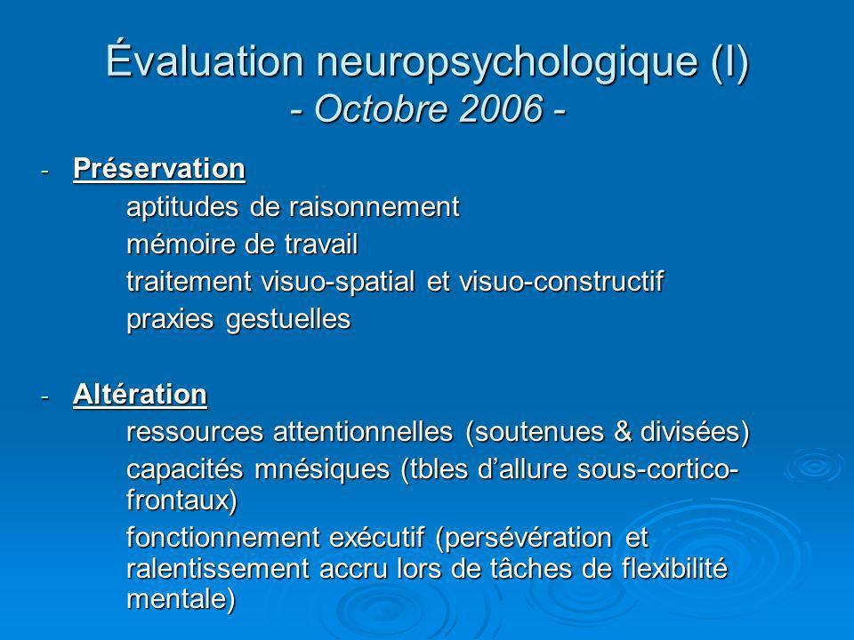 Évaluation neuropsychologique (I) - Octobre 2006 -