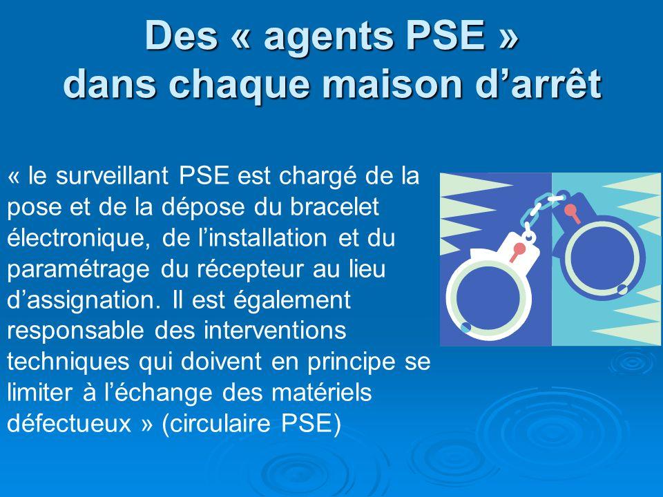 Des « agents PSE » dans chaque maison d'arrêt