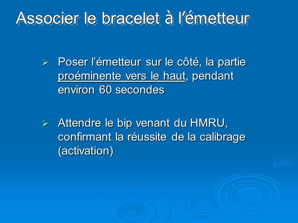 Associer le bracelet à l'émetteur