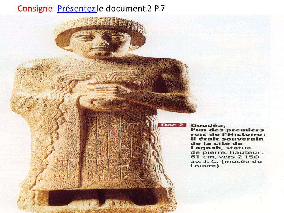 Consigne: Présentez le document 2 P.7