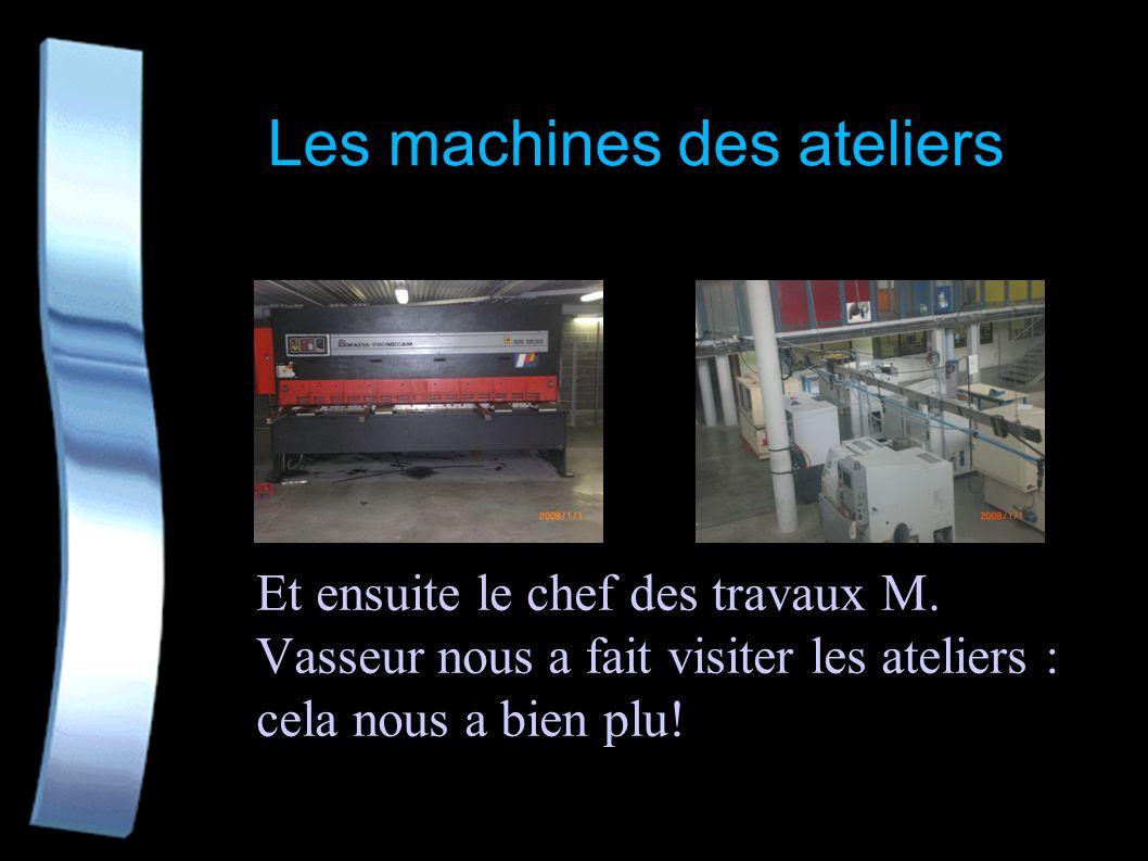 Les machines des ateliers
