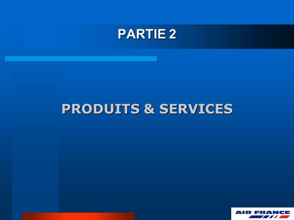 PARTIE 2 PRODUITS & SERVICES