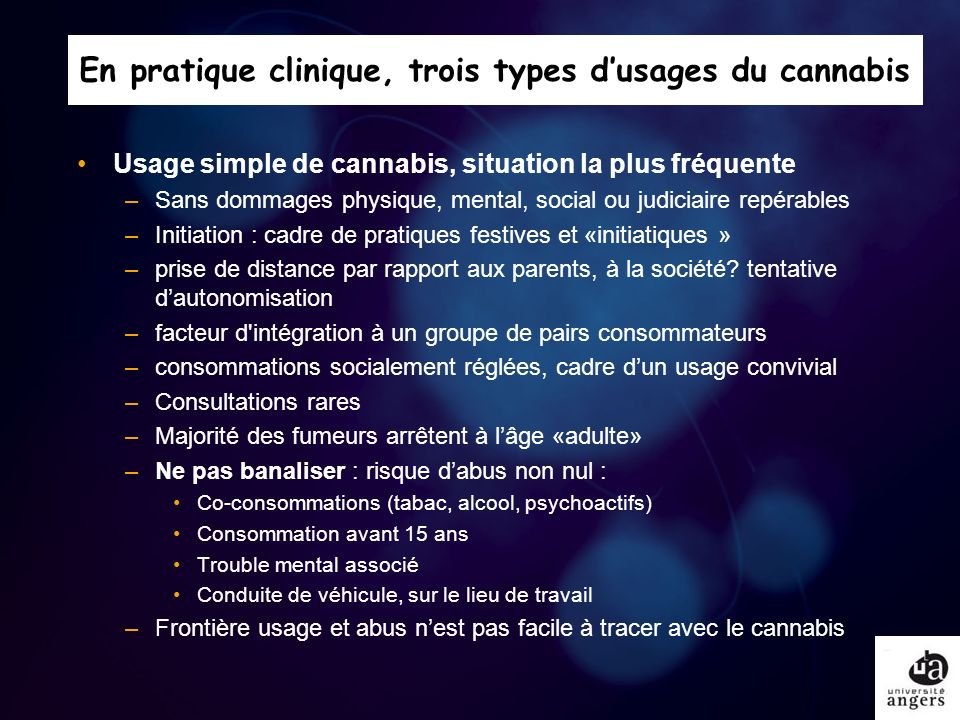 En pratique clinique, trois types d'usages du cannabis