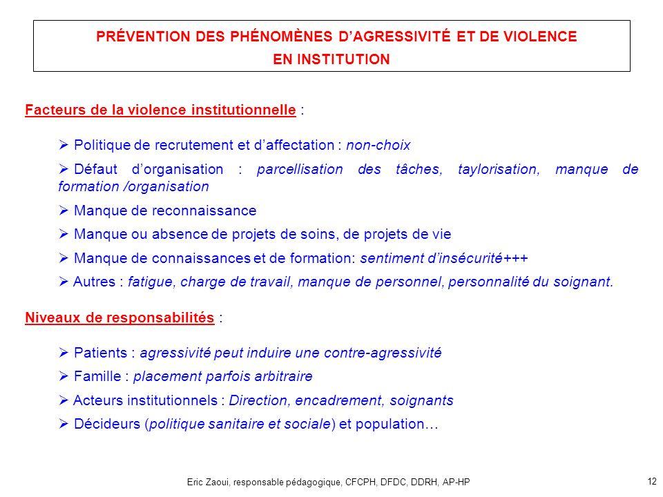 PRÉVENTION DES PHÉNOMÈNES D'AGRESSIVITÉ ET DE VIOLENCE EN INSTITUTION