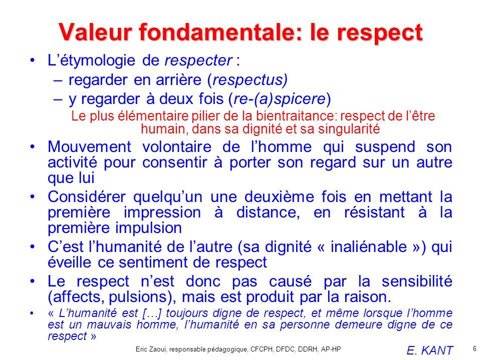 Valeur fondamentale: le respect