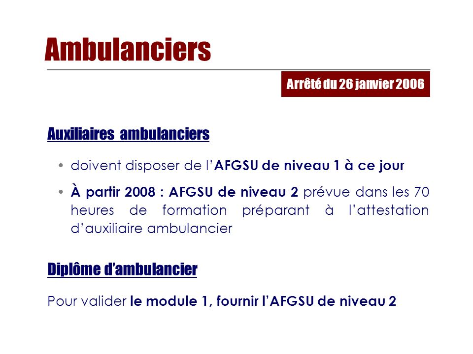 Ambulanciers Auxiliaires ambulanciers Diplôme d'ambulancier