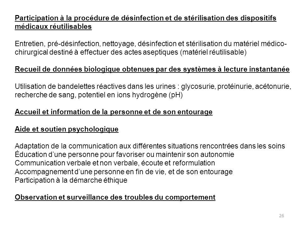 Participation à la procédure de désinfection et de stérilisation des dispositifs médicaux réutilisables
