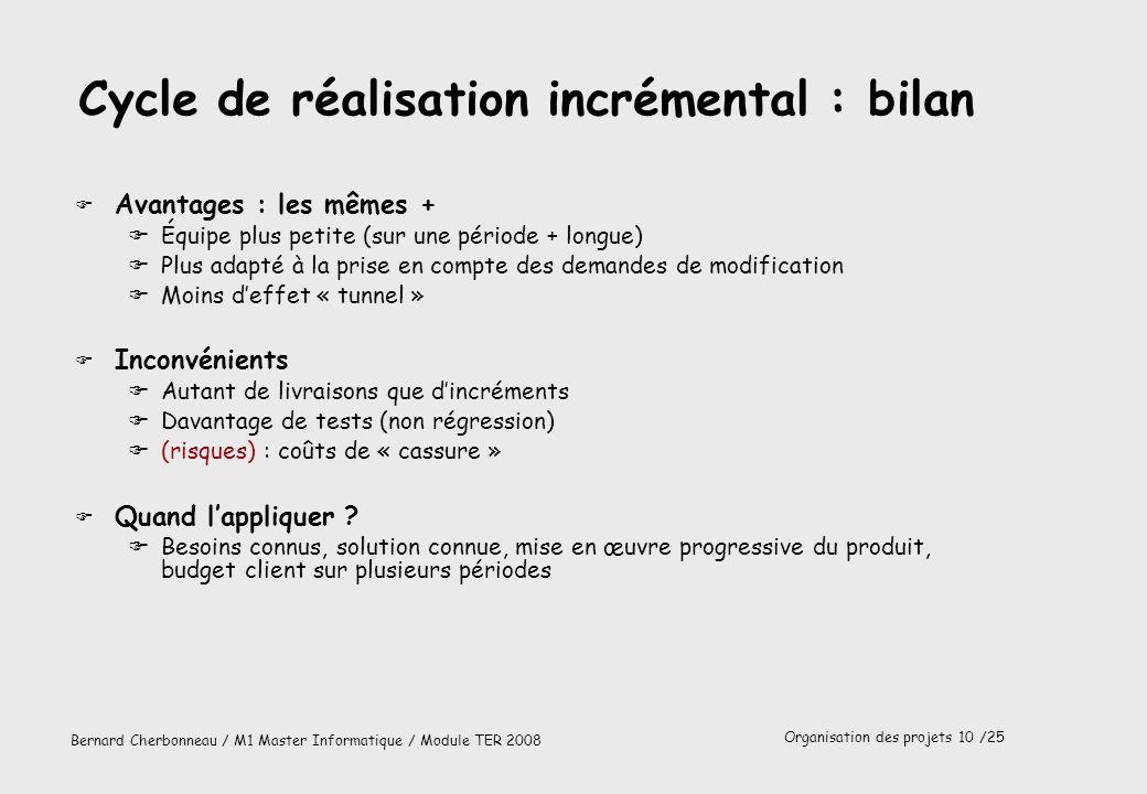 Cycle de réalisation incrémental : bilan