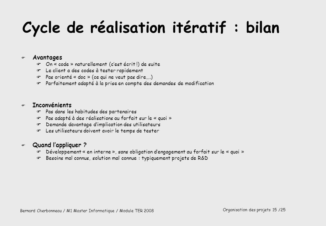 Cycle de réalisation itératif : bilan