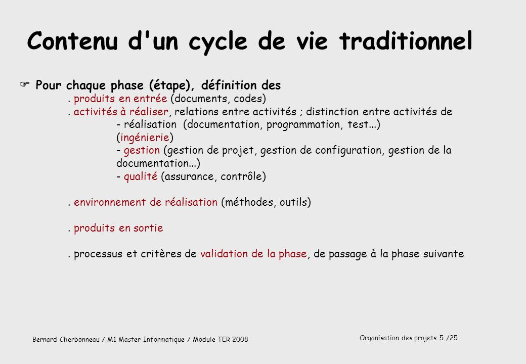 Contenu d un cycle de vie traditionnel