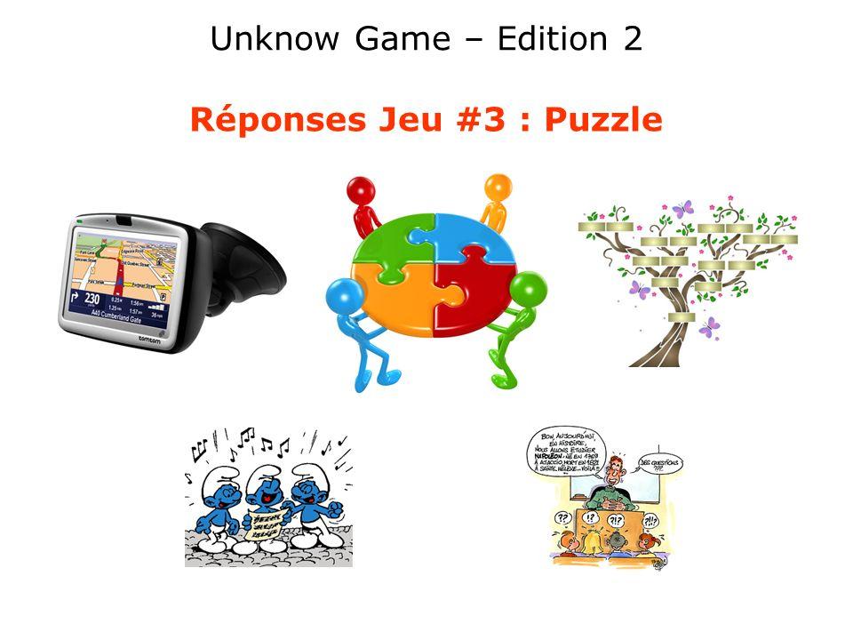 Unknow Game – Edition 2 Réponses Jeu #3 : Puzzle