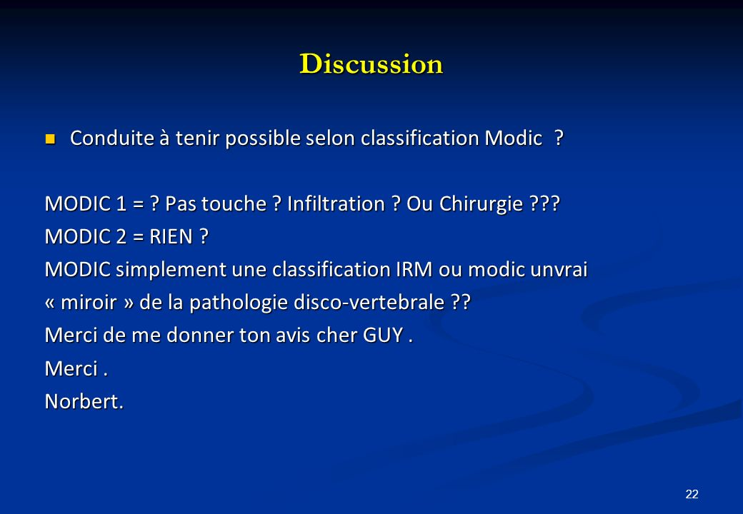 Discussion Conduite à tenir possible selon classification Modic