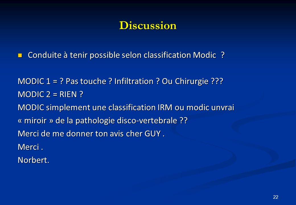 Discussion Conduite à tenir possible selon classification Modic