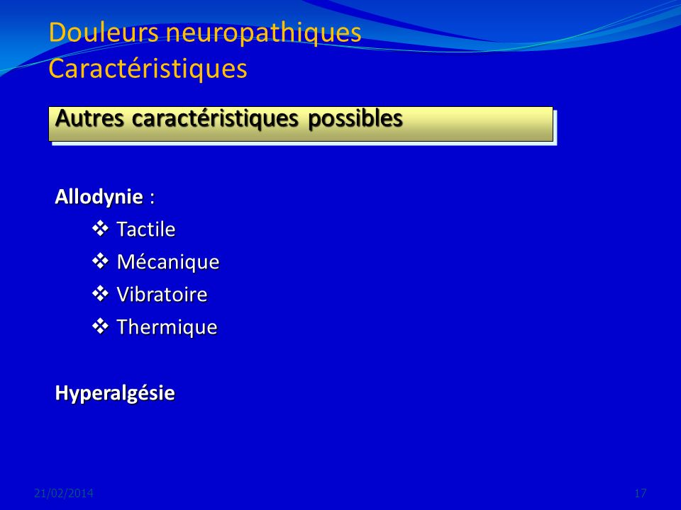 Douleurs neuropathiques Caractéristiques