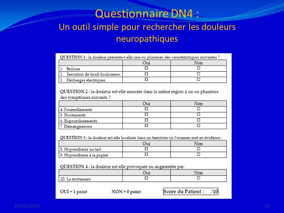 Questionnaire DN4 : Un outil simple pour rechercher les douleurs neuropathiques