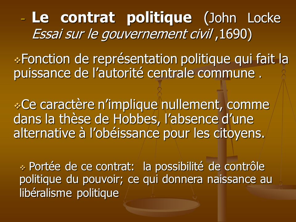 Le contrat politique (John Locke Essai sur le gouvernement civil ,1690)