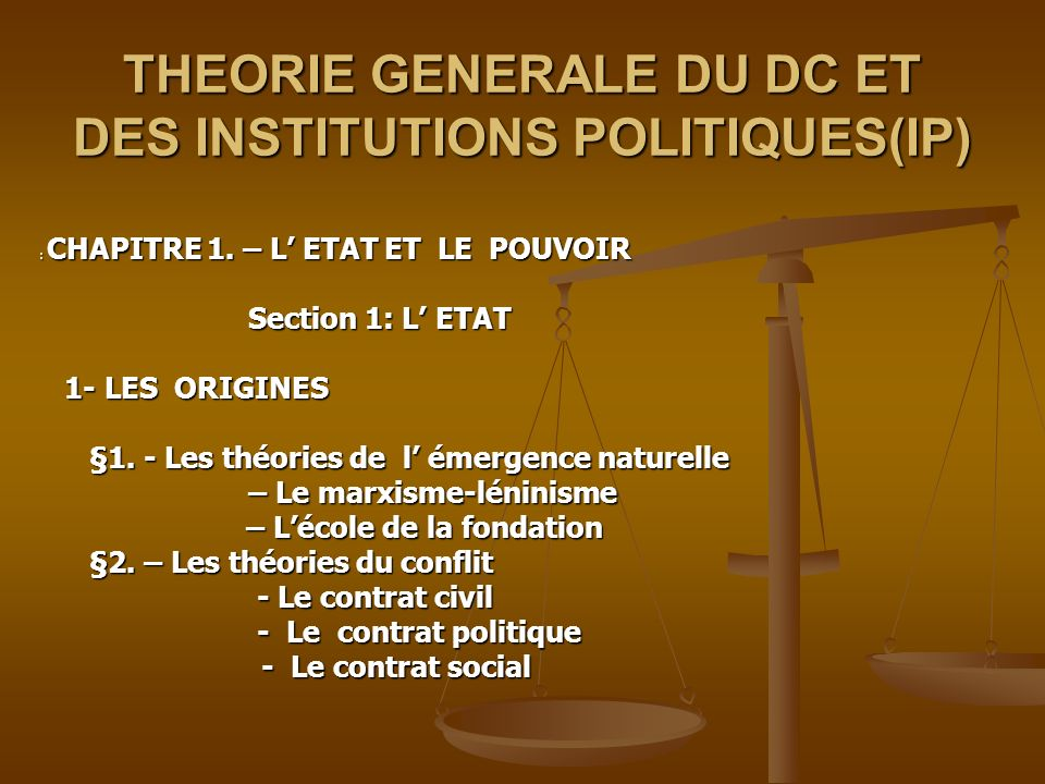 THEORIE GENERALE DU DC ET DES INSTITUTIONS POLITIQUES(IP)